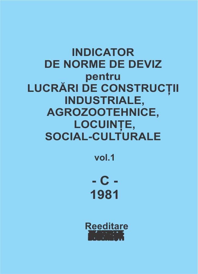 Indicator de norme de deviz pentru lucrari de constructii agrozootehnice, locuinte social-culturale