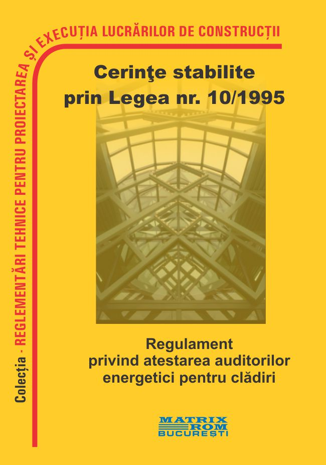 Regulament privind atestarea auditorilor energetici pentru cladiri