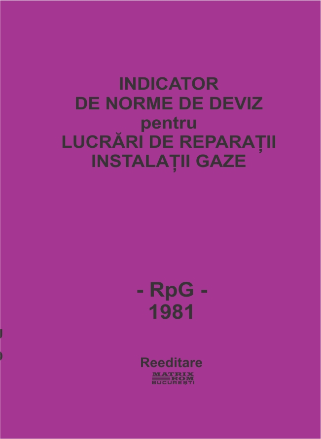 Indicator de norme de deviz pentru lucrari de reparatii instalatii gaze
