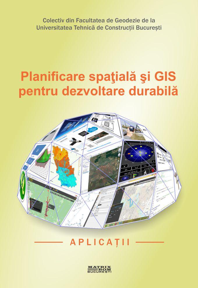 Planificare spatiala si Gis pentru dezvoltare durabila