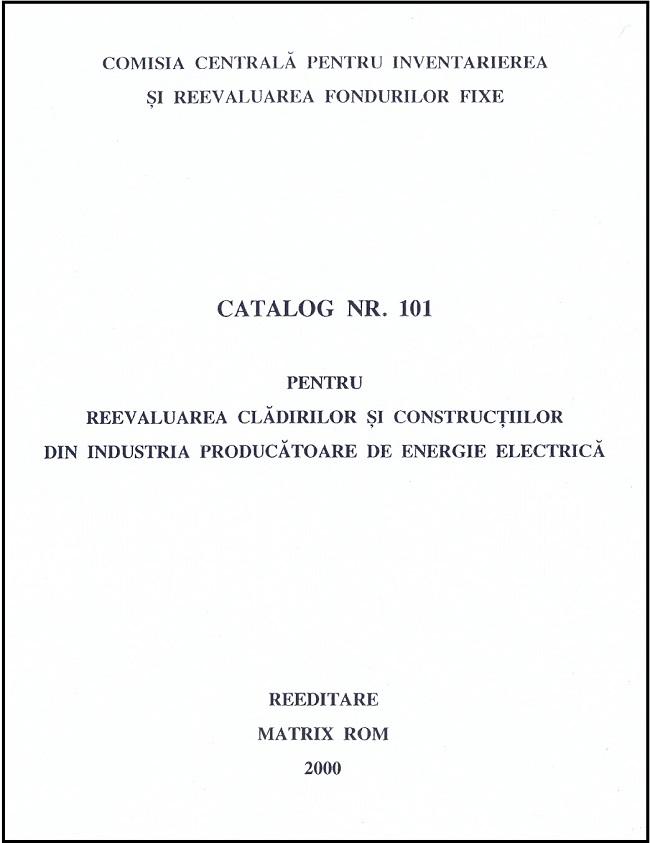 Catalog nr. 101 pentru reevaluarea cladirilor si constructiilor din industria producatoare de energie electrica