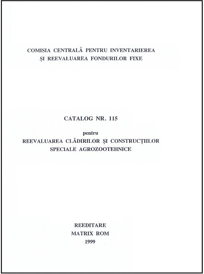 Catalog nr. 115 pentru reevaluarea cladirilor si constructiilor speciale agrozoothenice