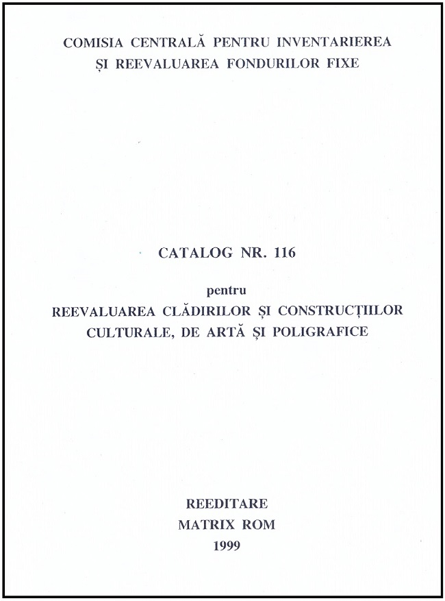 Catalog nr. 116 pentru reevaluarea cladirilor si contructiilor culturare de arta si poligrafice