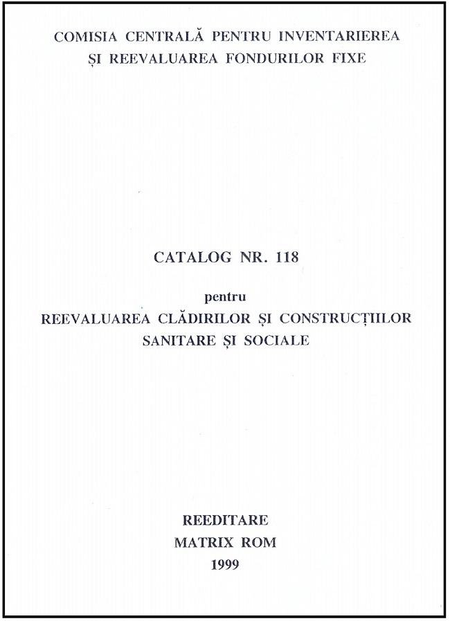 Catalog nr. 118 pentru reevaluarea cladirilor si constructiilor sanitare si sociale