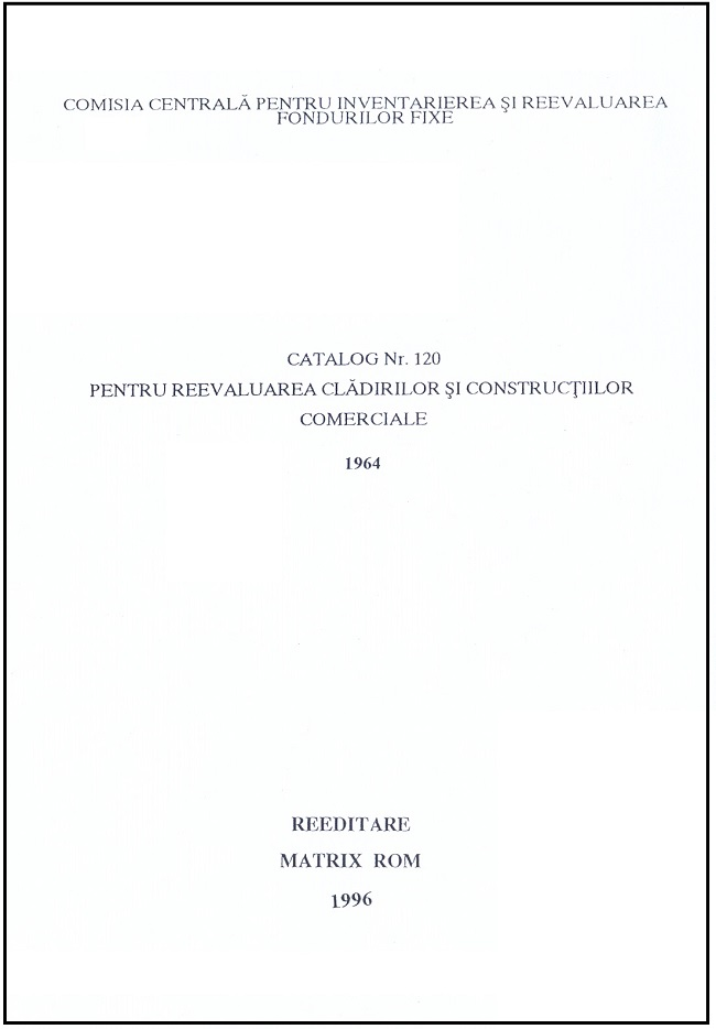 Catalog nr. 120 pentru reevaluarea cladirilor si constructiilor comerciale
