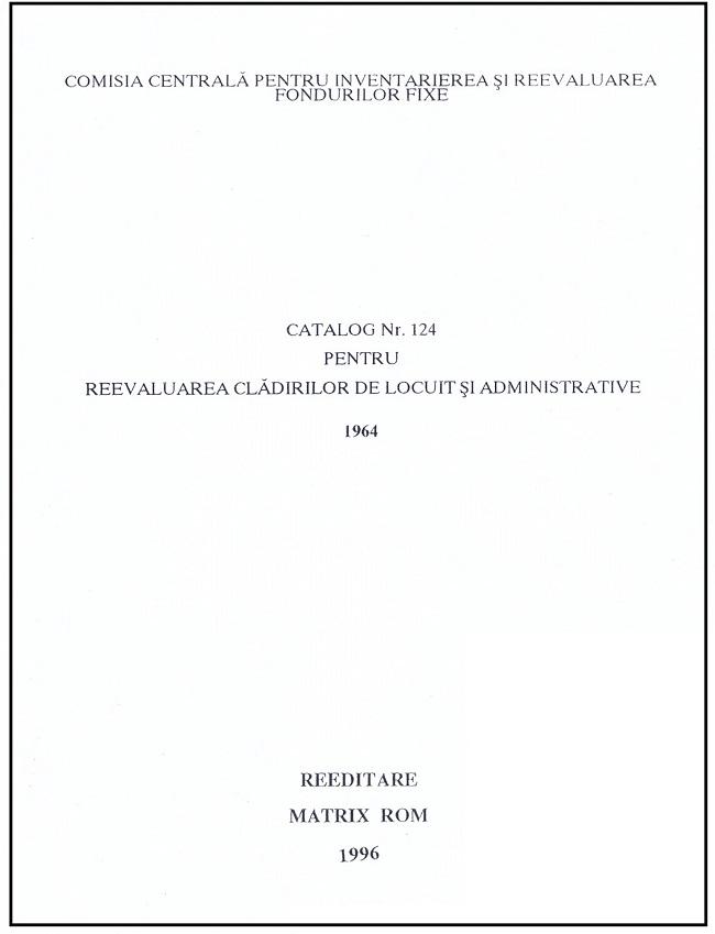 Catalog nr. 124 pentru reevaluarea cladirilor de locuit si administrative