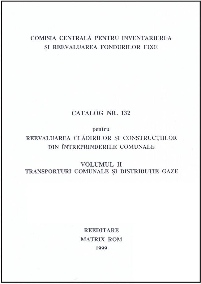 Catalog nr. 132 pentru reevaluarea cladirilor si constructiilor din indreprinterile comunale vol. 2