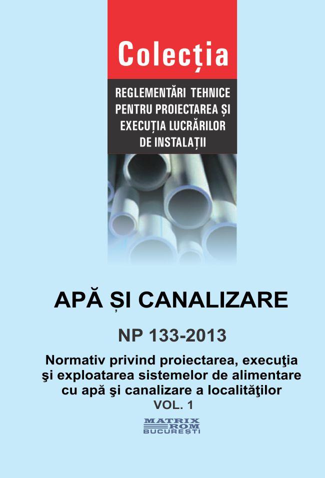 Normativ privind proiectarea , excutia si exploatarea sistemelor de alimentare cu apa si canalizare a localitatilor