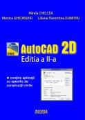 Autocad 2D - editia a II-a