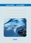 Contaminarea alimentelor Noutati legate de igiena , detergenti si dezinfectati