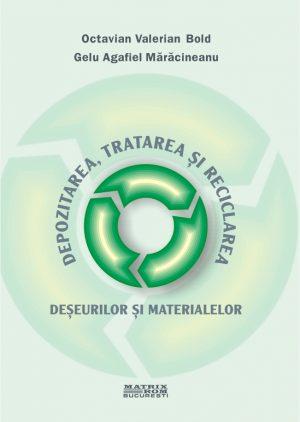 Dezvoltarea, tratarea si reciclarea deseurilor si materialelor