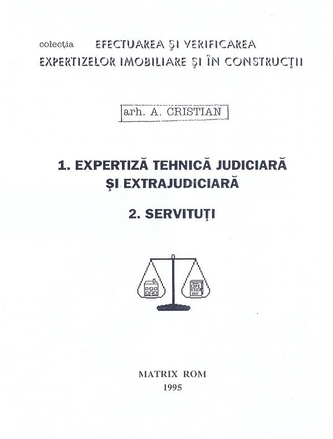 Expertiza tehnica si judiciara si extrajudiciara , servituti