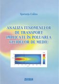 Analiza fenemenelor de transport implicate in poluarea fluidelor de mediu