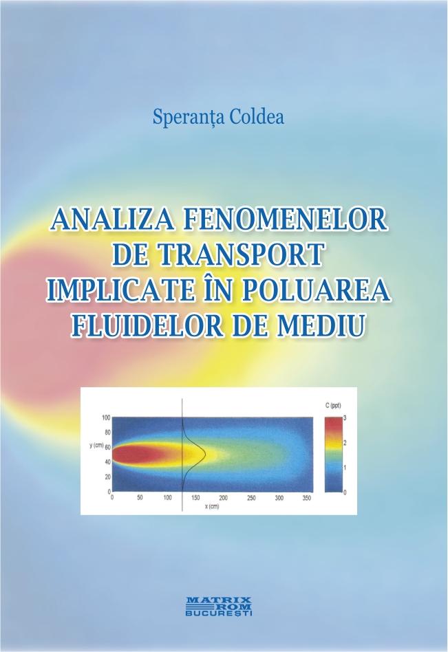 Analiza fenemenelor de transport implicate in poluarea fluidelor de mediu