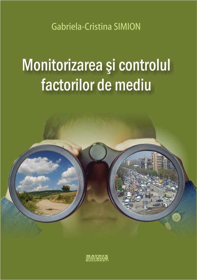 Monitorizarea si controlul factorilor de mediu
