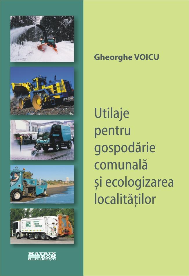 Utilaje pentru gospodarie comunala si ecologizarea localitatilor