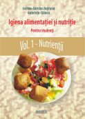 Igiena alimentatiei si nutritie vol. 1 Nutrientii