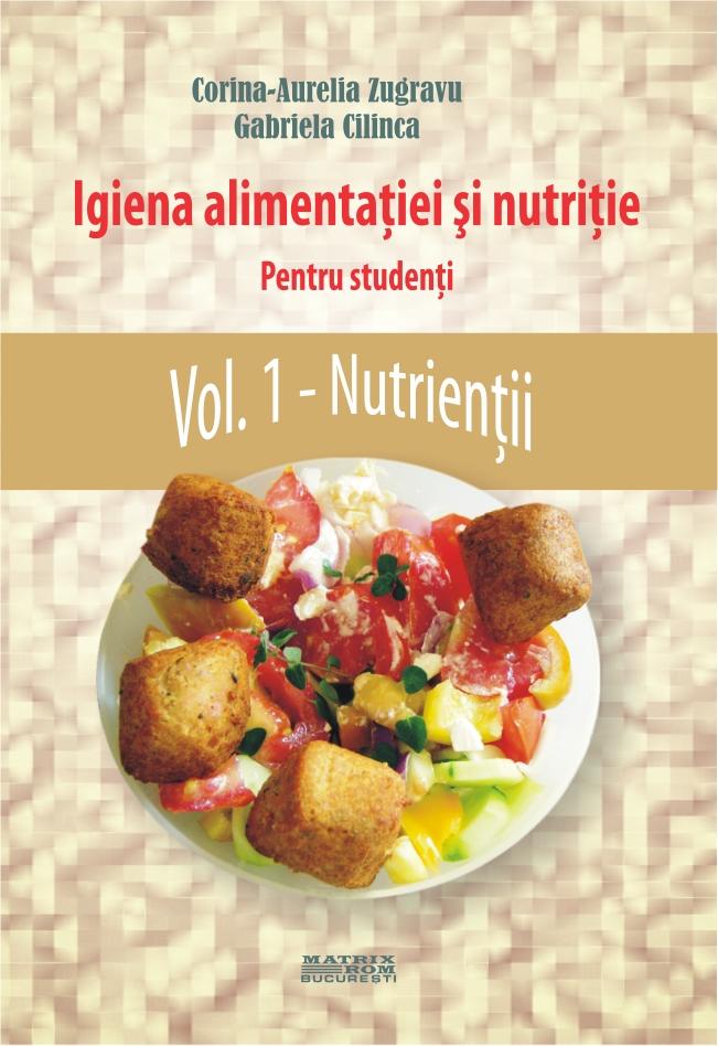 Igiena alimentatiei si nutritie vol. 1 Nutrientii