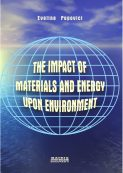 The impact of materials and energy upon environment