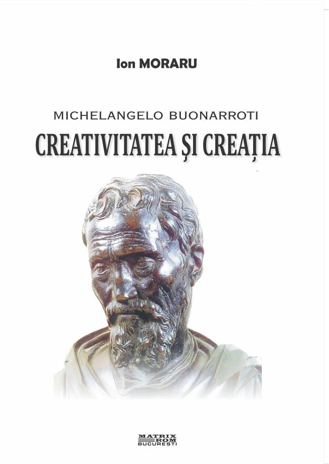 Michelangelo Buonarroti - Creativitatea si Creatia