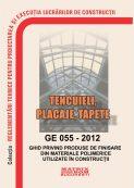 Ghid privind produse de finisare din materiale polimerice utilizate in constructii Ge 055-2012