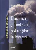 Dinamica si controlul poluantilor in biosfera