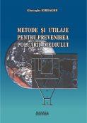 Metode si utilaje pentru prevenirea poluarii mediului