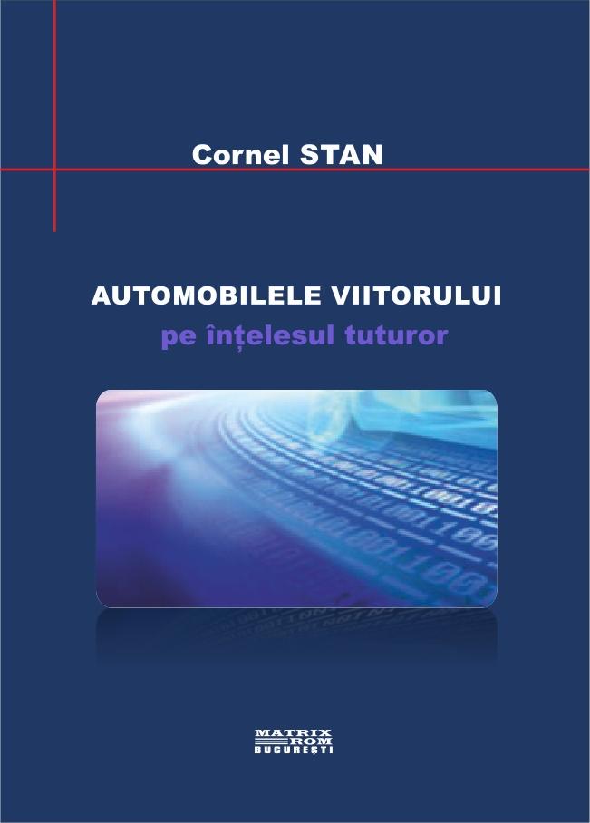 Automobilele viitorului - Cornel Stan