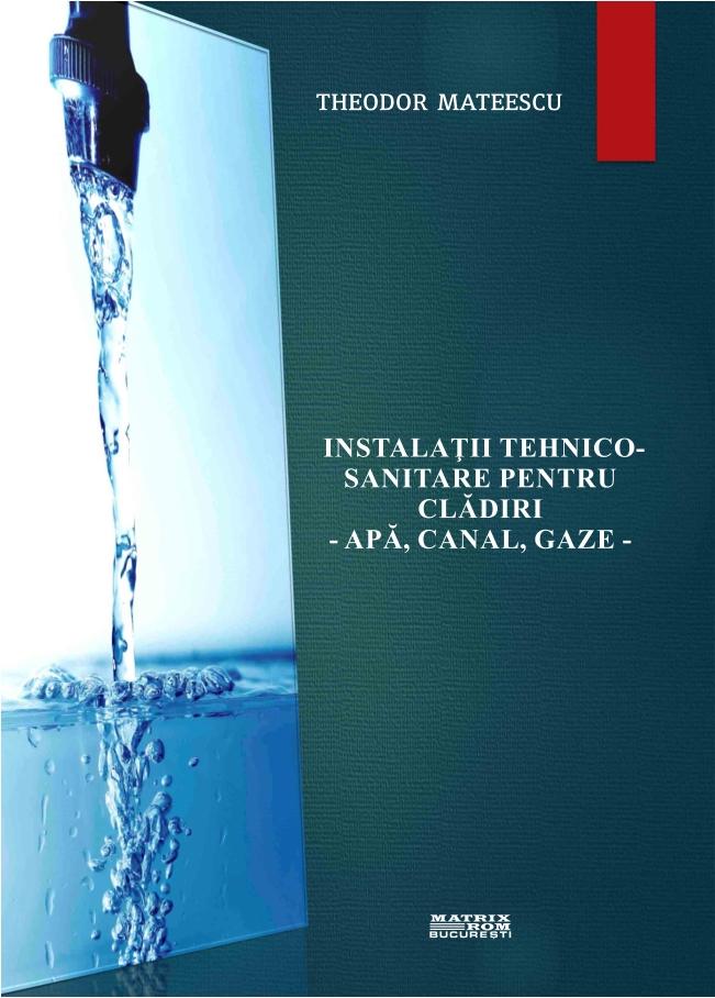 Instalatii tehnico-sanitare pentru cladiri, apa, canal, gaze