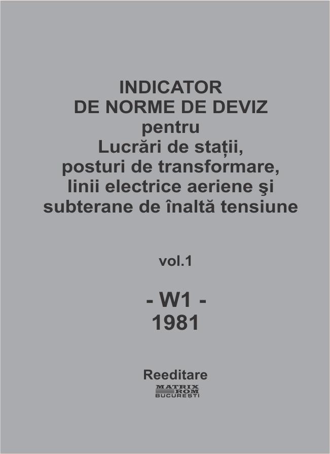 Indicator de norme de deviz pentru Lucrari de statii, posturi de trasnformare, linii electrice aeriene si subterane de inalta tensiune