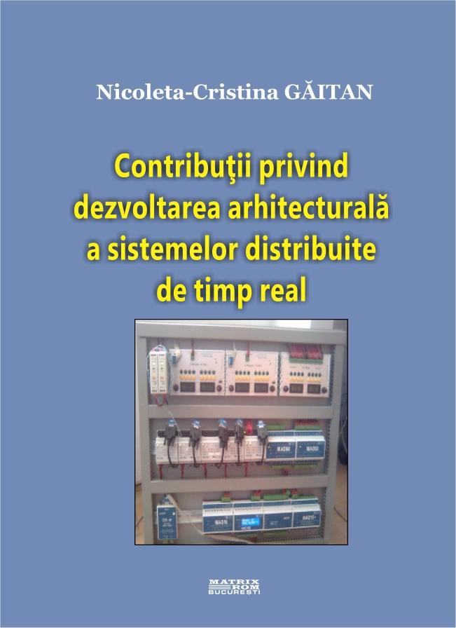 Contributii privind dezvoltarea arhitecturala a sistemlor distribuite de timp real