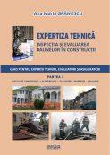 Expertiza tehnica - Inspectia si evaluarea daunelor in constructii