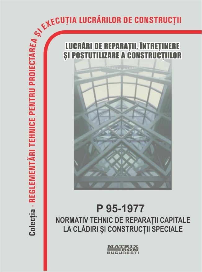 Normativ tehnic de reparatii capitale la cladiri si contructii speciale