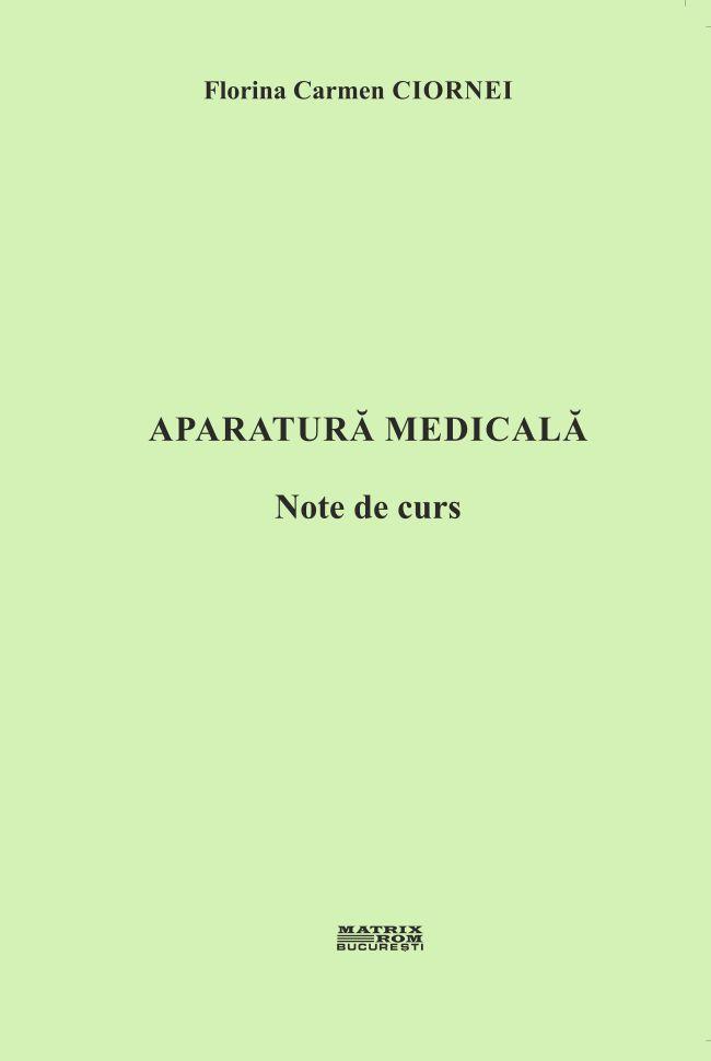Aparatura Medicala - Florina Carmen Ciornei