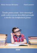Temele pentru acasa - intre stereotipul scolii vechi si nevoia dezvoltarii personale a elevilor din invatamantul primar