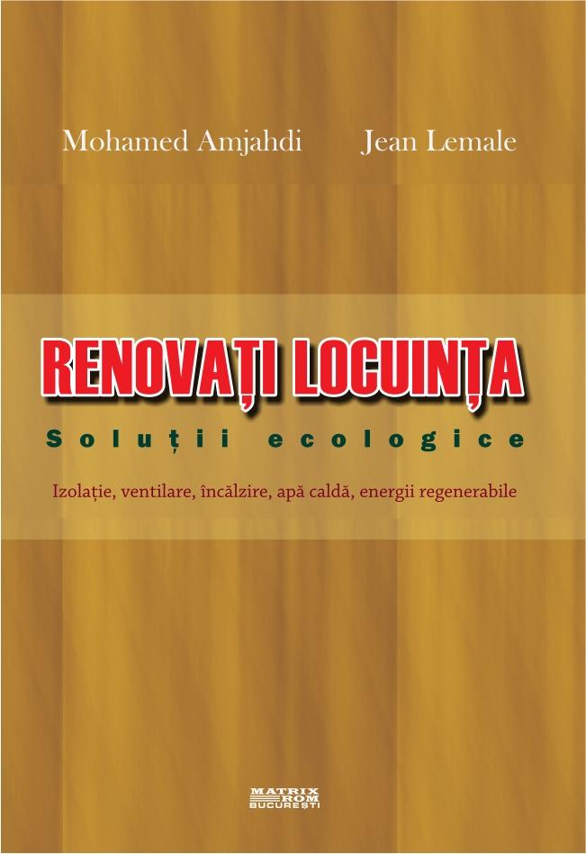 Renovati Locuinta - Solutii ecologice