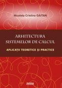 Arhitectura Sistemelor de Calcul - Nicoleta Cristina Gaitan