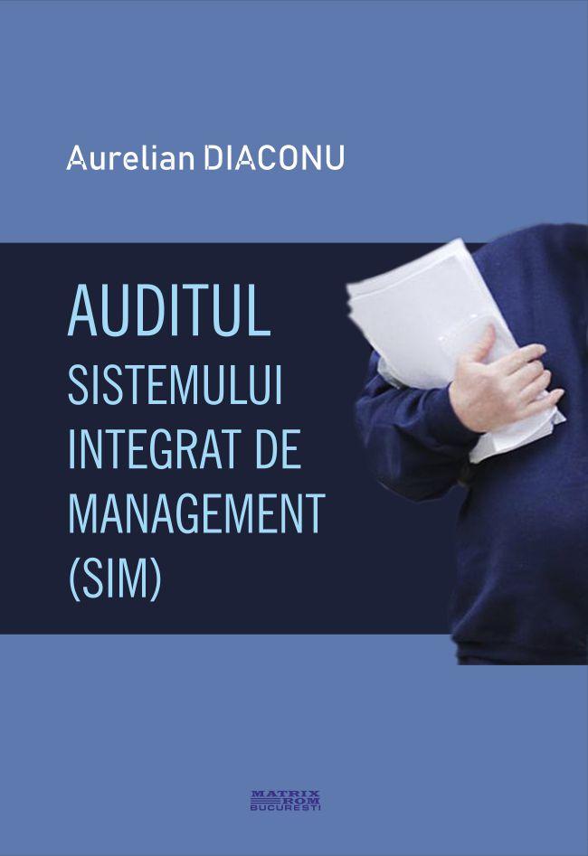 Auditul Sistemului Integrat de Managment - Aurelian Diaconu