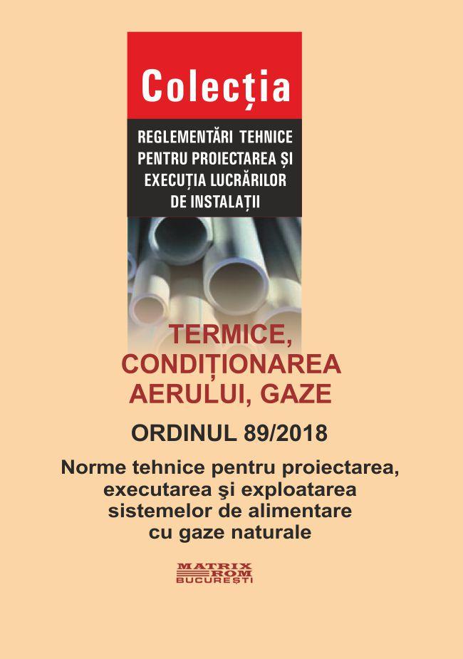 Normative tehnice pentru proiectarea, executarea sistemelor de alimentare cu gaze naturale