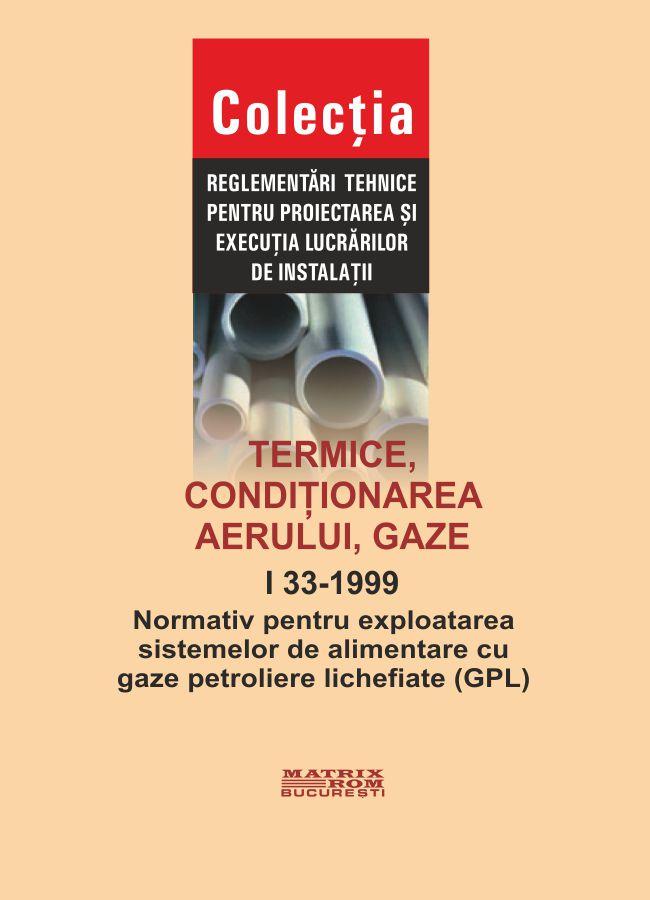 Normativ pentru exploatarea sistemelor de amintare cu gaze peroliere lichefiate (GPL)