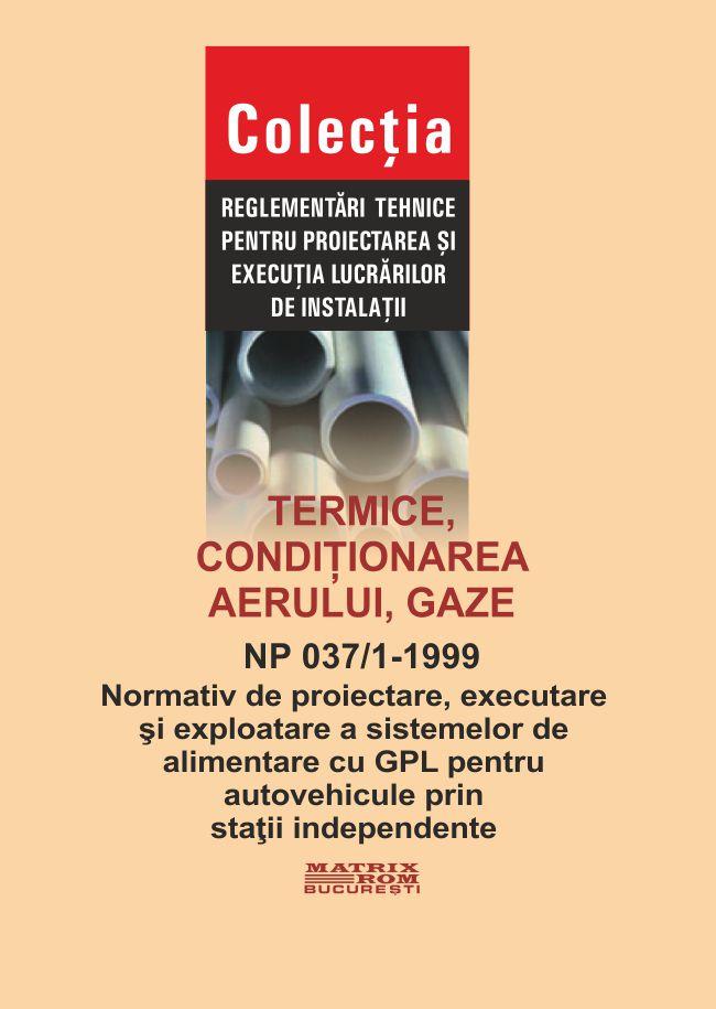 Termice, conditionarea aerului, gaze - Np-037/1 -1999