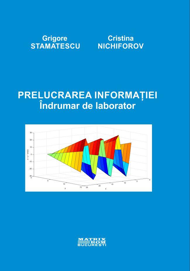 Prelucarea informatiei - indrumar de laborator