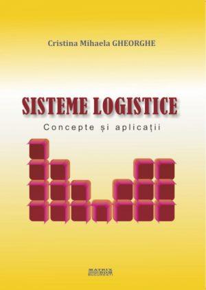 Sisteme Logistice - Cristina Mihaela Gheorghe