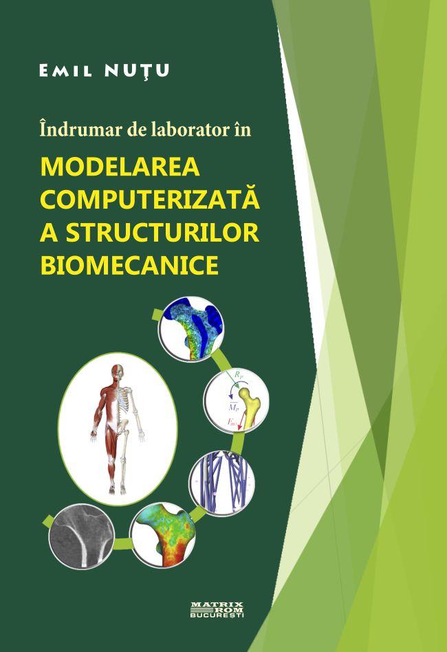 Modelarea Computerizata a Structurilor Biomecanice