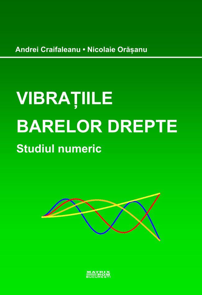 Vibratiile barelor drepte - Andrei Craifaleanu - Nicolaie Oraseanu