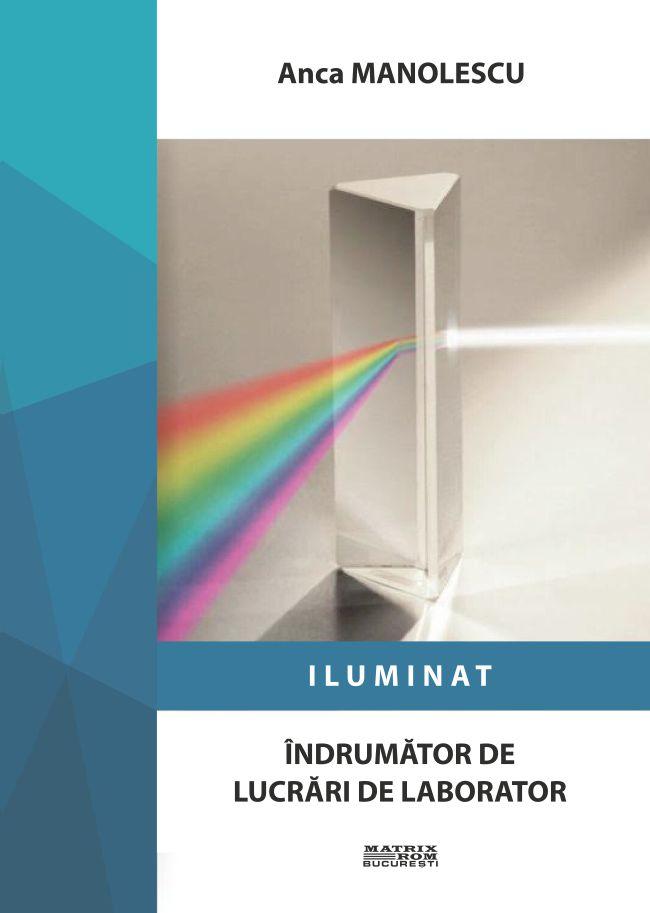 Iluminat - Anca Manolescu