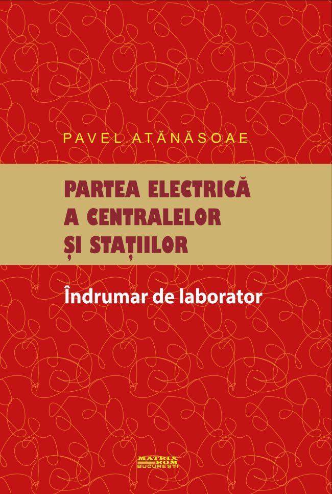 Partea electrica a centralelor si Statiilor