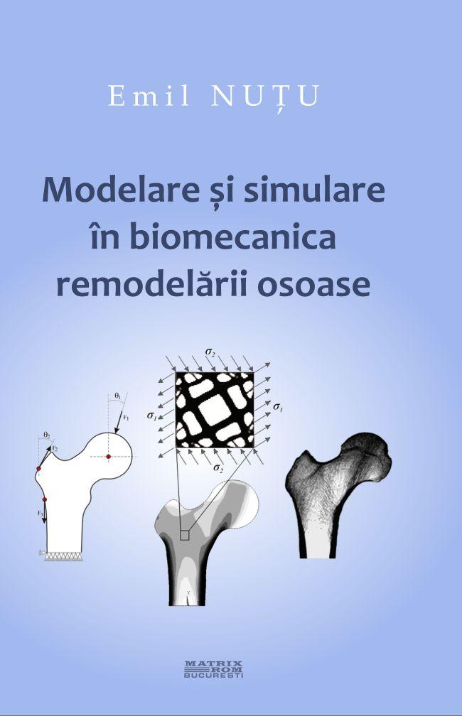 Modelare si simulare in biomecanica remodelarii osoase
