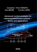 Advanced control strategiess for networked/distributed systems- theory and applications