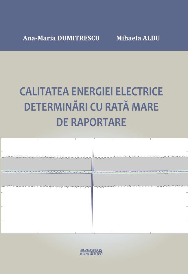 Calitatea Energiei Electrice - Determinari cu rata mare de raportare